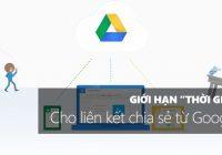"""Đặt """"thời gian sống"""" link chia sẻ từ Google Drive"""