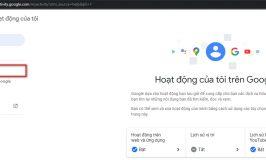 xóa sạch sẽ toàn bộ lịch sử tìm kiếm trên Google