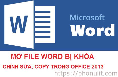 Mở file Word bị khóa chỉnh sửa