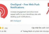Hướng dẫn tạo thông báo đẩy cho wordpress (OneSignal Push Notification)