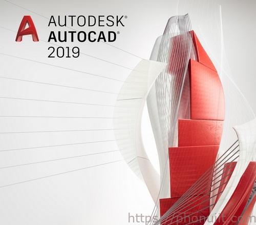 AutoCAD 2019 thiết kế các bản vẽ đồ họa 2D, 3D